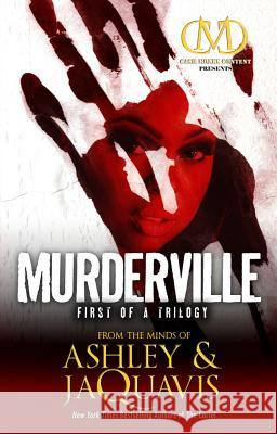 Murderville: First of a Trilogy Ashley Coleman Jaquavis Coleman 9781936399000