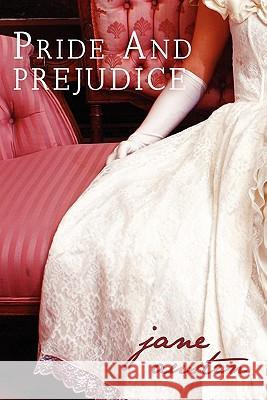 Pride and Prejudice Jane Austen 9781936594290