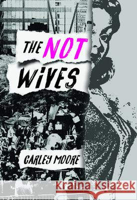 The Not Wives  9781936932689