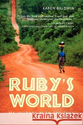 Ruby's World Karen Baldwin 9781937002107