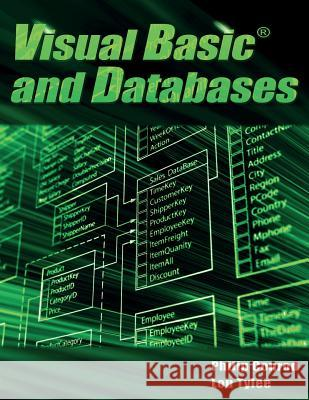 Visual Basic and Databases: A Step-By-Step Database Programming Tutorial Philip Conrod Lou Tylee 9781937161736 Kidware Software