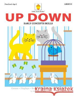 Up Down: Early Spatial Skills Marilynn G. Barr 9781937257217
