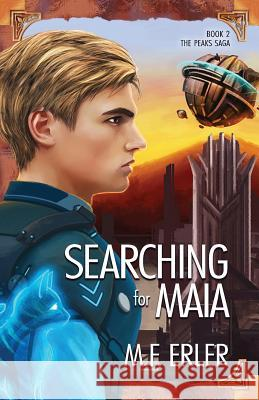 Searching for Maia M. F. Erler 9781937333652