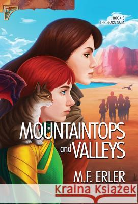 Mountaintops and Valleys M. F. Erler 9781937333706