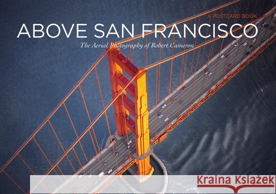 Above San Francisco Postcard Book Robert Cameron 9781937359010