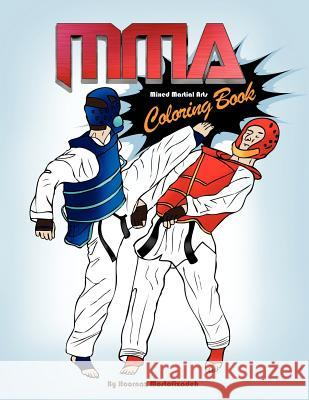 Mma Coloring Book; Mixed Martial Arts Coloring Book Hoornaz Mostofizadeh 9781937981600