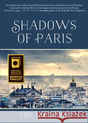 Shadows of Paris Eric D. Lehman 9781938846922