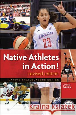 Native Athletes in Action! Vincent Schilling 9781939053145