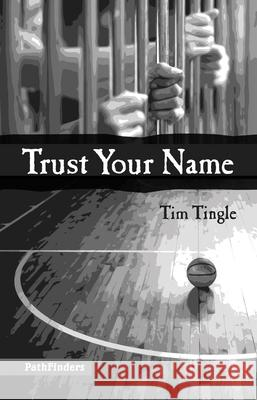 Trust Your Name Tim Tingle 9781939053190