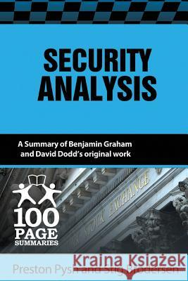 Security Analysis: 100 Page Summary Preston Pysh Stig Brodersen 9781939370181