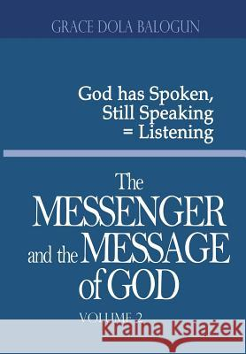 The Messenger and the Message of God Volume 2    9781939415431