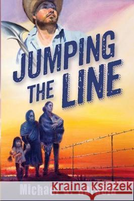 Jumping the Line Michael G. Harpold 9781940598055