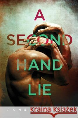 A Secondhand Lie Pamela Crane 9781940662077