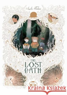 The Lost Path Amelie Flechais Amelie Flechais 9781941302446