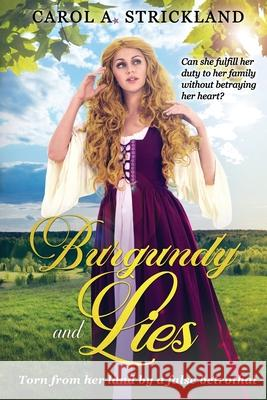 Burgundy and Lies Carol A Strickland   9781941318379