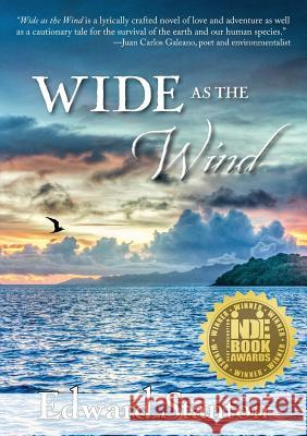 Wide as the Wind Edward Stanton 9781941799383