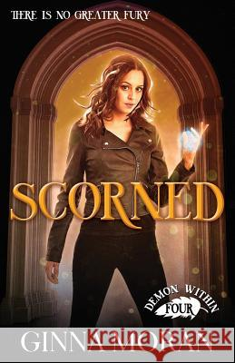 Scorned Ginna Moran 9781942073505 Sunny Palms Press