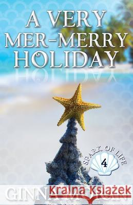 A Very Mer-Merry Holiday Ginna Moran 9781942073895