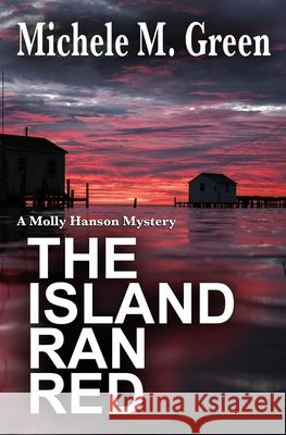 The Island Ran Red Ben Parris Jay Fleming Michele M. Green 9781942183136