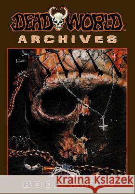 Deadworld Archives: Book Three Vince Locke Jack Herman Gary Reed 9781942351269