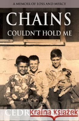Chains Couldn't Hold Me Cedric Fisher 9781942423317