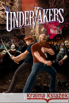 The Undertakers: End of the World Ty Drago 9781942664888