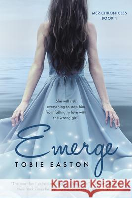 Emerge Tobie Easton 9781942664918 Month9books
