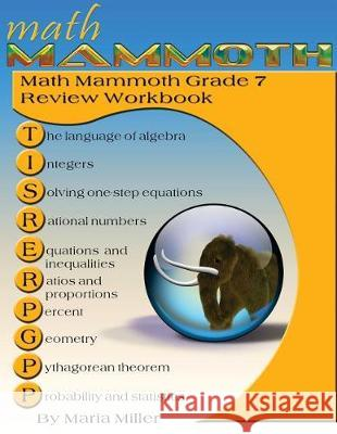 Math Mammoth Grade 7 Review Workbook Maria Miller 9781942715481