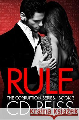 Rule: (A Mafia Romance) CD Reiss 9781942833093