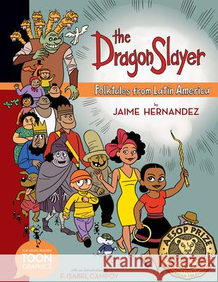 The Dragon Slayer: Folktales from Latin America: A Toon Graphic  9781943145287