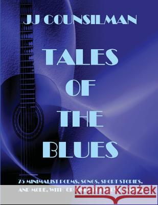 Tales of the Blues J. J. Counsilman 9781943570102