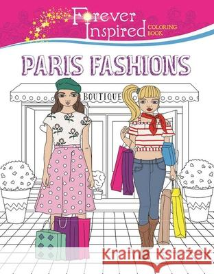 Forever Inspired Coloring Book: Paris Fashions Karma Voce 9781944686604
