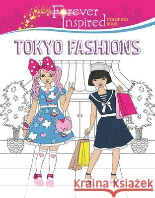 Forever Inspired Coloring Book: Tokyo Fashions Karma Voce 9781944686611