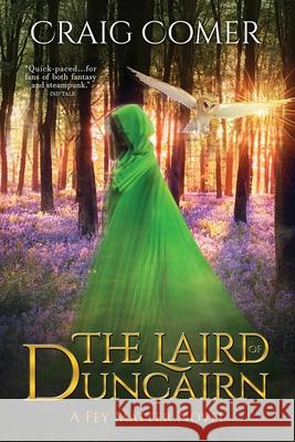 The Laird of Duncairn Craig Comer 9781944728168