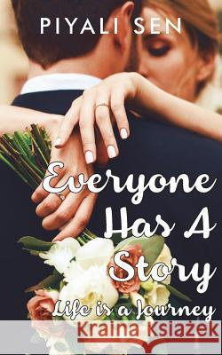 Everyone Has a Story Piyali Sen 9781945260469