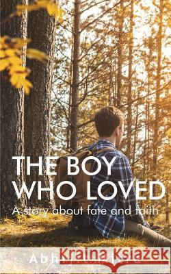 The Boy Who Loved Abhijit Mitra 9781945260926