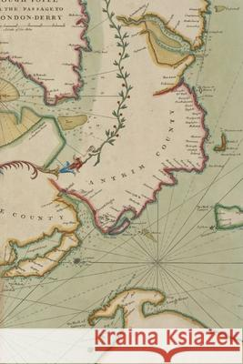 18th Century Chart of the Sea Coast of Ireland from Dublin to London-Derry: A Poetose Notebook / Journal / Diary (50 pages/25 sheets) Poetose Press 9781945366673