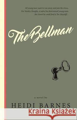 The Bellman Heidi Barnes 9781945572036