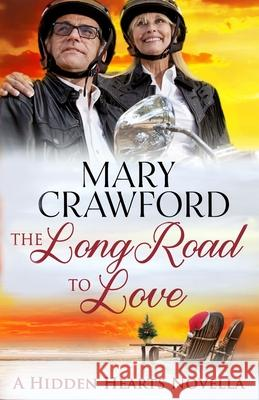 The Long Road to Love Mary Crawford   9781945637506 Diversity Ink