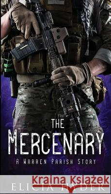 The Mercenary Elicia Hyder   9781945775154