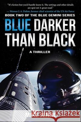 Blue Darker Than Black: A Thriller Mike Jenne 9781945863271 Talos