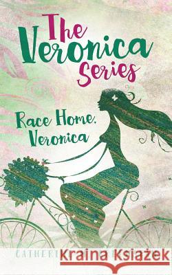Race Home, Veronica Catherine M. Greenspan Elizabeth Ann Atkins 9781945875021
