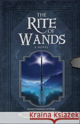 The Rite of Wands MacKenzie Flohr 9781946006431