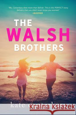 The Walsh Brothers Kate Canterbary 9781946352101