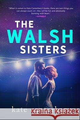 The Walsh Sisters Kate Canterbary 9781946352118