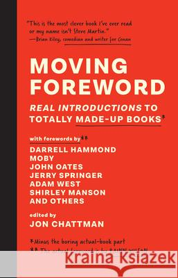 Moving Foreword: Real Introductions to Totally Made-Up Books  9781946885814