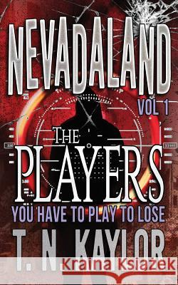The Players T. N. Kaylor Kaylor Robert 9781946948205