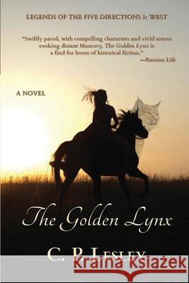 The Golden Lynx C. P. Lesley 9781947044203
