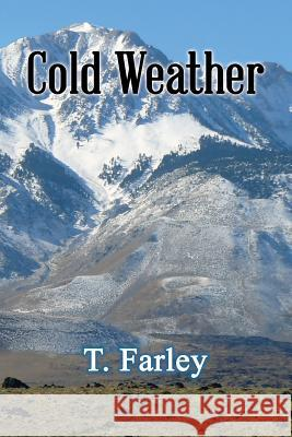 Cold Weather T. Farley 9781947532625