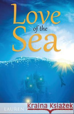 Love of the Sea Lauren a. R. Masterson 9781947578128